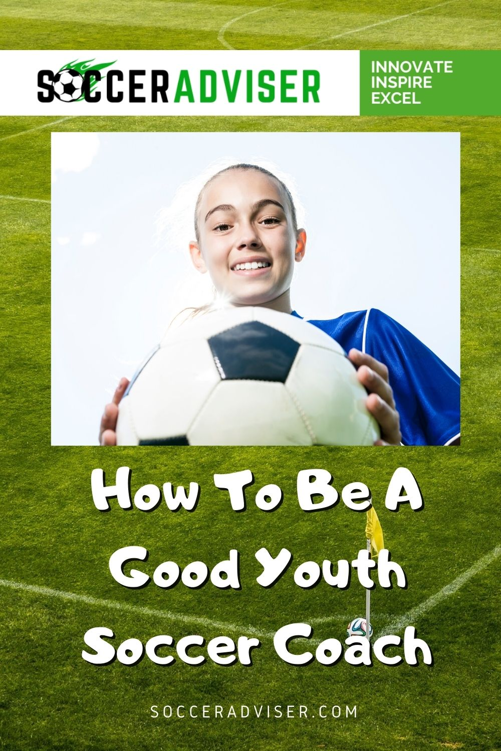 How To Be A Good Youth Soccer Coach